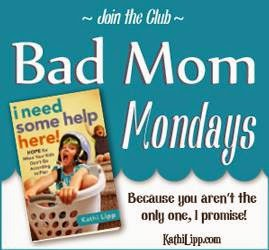 Bad Mom Monday's Link-Up