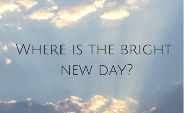 Where is the Bright, New Day?