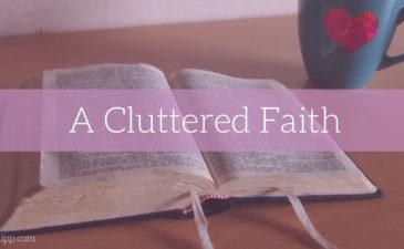 Cluttered Faith
